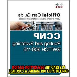 FAST SHIP: CCNP ROUTING AND SWITCHING SWITCH 300-115 O 1E by