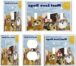 MUST LOVE DOGS LIGHT SWITCH COVER PLATE K1   U PICK PLATE SI